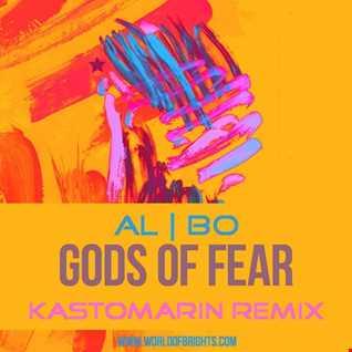 al l bo - Gods Of Fear (Kastomarin Remix)