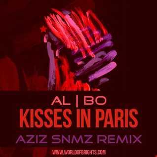 al l bo - Kisses In Paris (Aziz Snmz Remix)