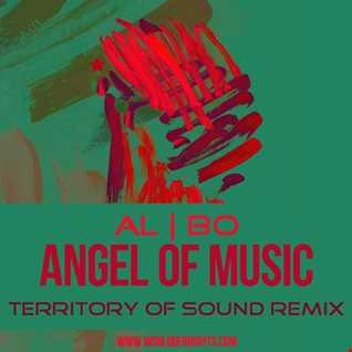 al l bo - Angel Of Music (Territory Of Sound Remix)