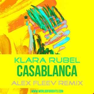 Klara Rubel - Casablanca (Alex Fleev Remix)