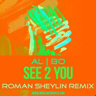 al l bo - See 2 You (Roman Sheylin Remix)