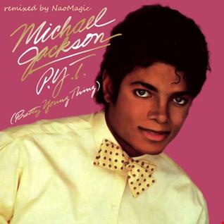 Michael Jackson - P.Y.T.  (Naomagic's House'n Around Mix)