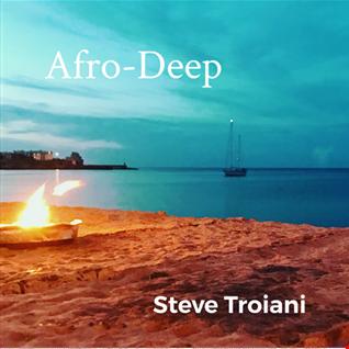 AfroDeep   Steve Troiani