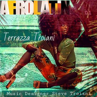 TERRAZZA TROIANI   Afro Latin Vol. 01 Steve Troiani