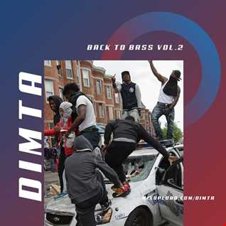 BACK TO BASS VOL.2 (MIX BY DIMTA)
