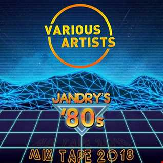 Various Artists-Jandry's 80's Mix Tape 2018