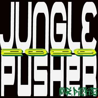 jungle pusher 2020 mr.pickz