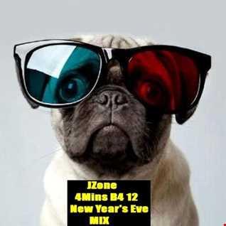 JZone 4Mins B4 12 New Years Eve Mix