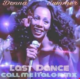Donna Summer  Last Dance (CALL ME ITALO EDIT )