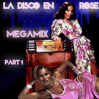 La Disco en rose    Megamix part 1