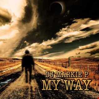 DJ MARKIE P with MY WAY