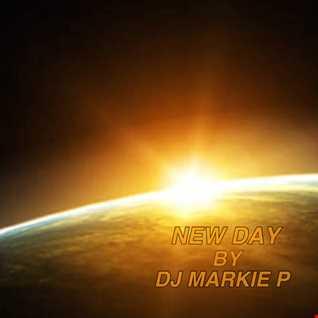 NEW DAY by DJ MARKIE P