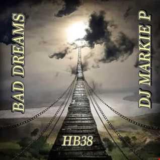 HEADPHONES & BASS  38  -BAD DREAMS - D&B DARK TECH