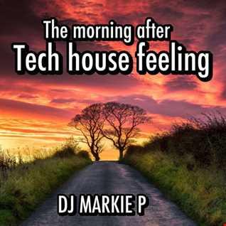 HEADPHONES & BASS 34 -  THE MORNING AFTER -TECH HOUSE FEELING