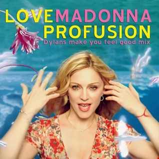 Love Profusion (Make You Feel Good Mix)