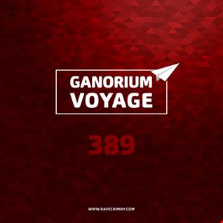 #GanoriumVoyage 389