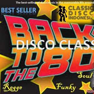 Best seller classic disco nonstop part 3 by DJ Achess 2018.