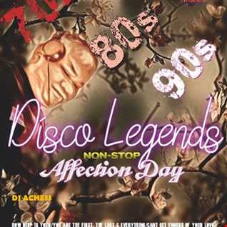 A day of Affection Disco Legends nonstop by DJ Achess000