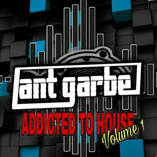 DJ Ant Garbe   Addicted To House Vol1 (Jan 2018)