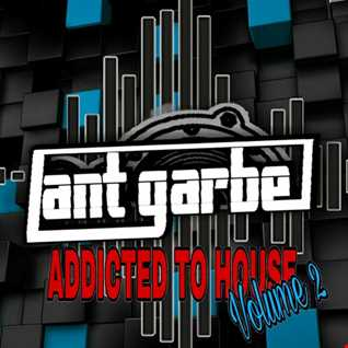 DJ Ant Garbe  Addicted To House Vol 2