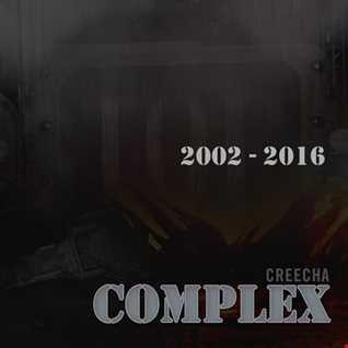 CREECHA - Complex Album