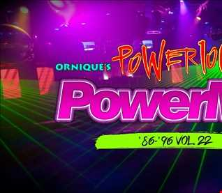 Ornique's Power 106 FM '86-'96 Tribute Power Mix Vol. 22