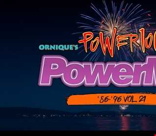 Ornique's '86 to '96 Power 106 FM Tribute Power Mix Vol. 21