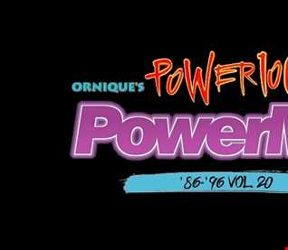 Ornique's '86-'96 Power 106 FM Tribute Power Mix Vol. 20