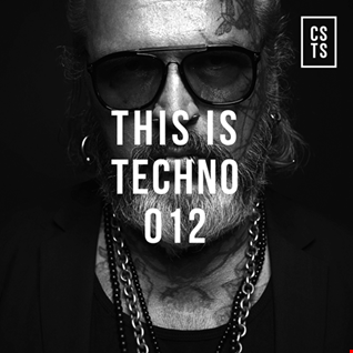 TiT012   This Is Techno 012 By CSTS