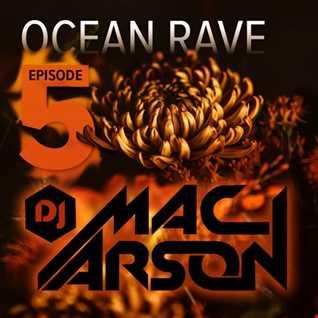Ocean Rave Episode 5