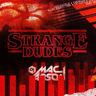 Strange Dudes