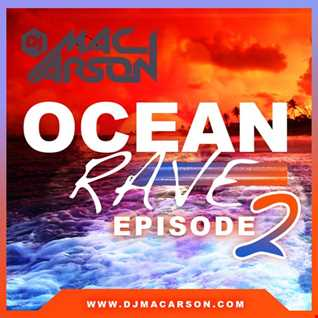 Ocean Rave - Episode 2