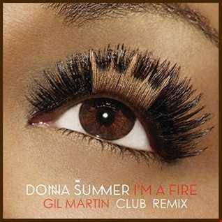I'm On Fire (Gil Martin Remix)   Donna Summer