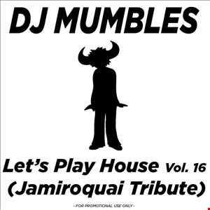 Let's Play House Vol. 16 (Jamiroquai Tribute)