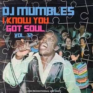 I Know You Got Soul Vol. 12 (Soulful House)