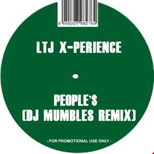 LTJ X Perience -  People'$ (DJ Mumbles Remix)