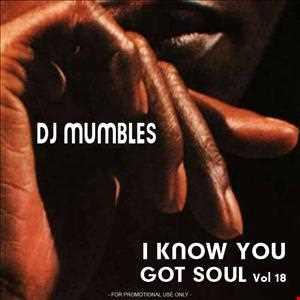 I Know You Got Soul Vol. 18 (Soulful House)