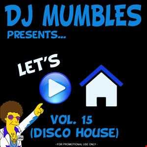 Let's Play House Vol. 15 (Disco House)