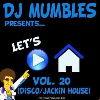 DJ Mumbles - Let's Play House vol 20 (Disco/Jackin House)