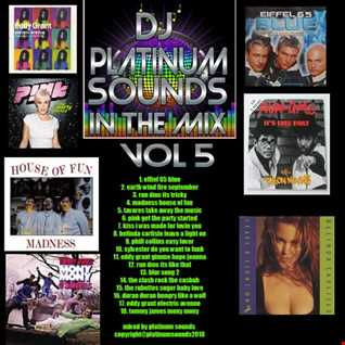 PLATINUM SOUNDS IN THE MIX  VOLUME 5 PARTY PART 1