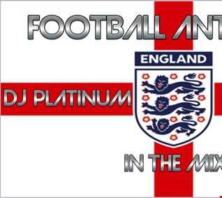 PLATINUM SOUNDS IN THE MIX  FOOTBALL ANTHEMS