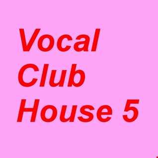Vocal Club House #5