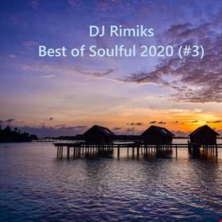 Best of Soulful 2020 (#3)
