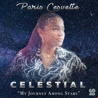 Paris Cesvette - Celestial (The Mix)