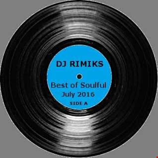 Best of Soulful - July 2016 (Side A)