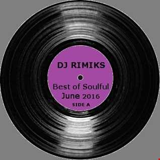 Best of Soulful - June 2016 (Side A)