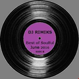 Best of Soulful - June 2016 (Side B)