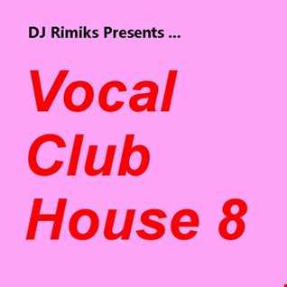 Vocal Club House #8
