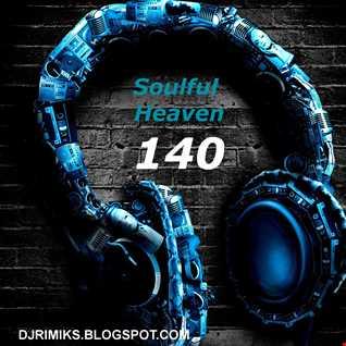 Soulful Heaven #140