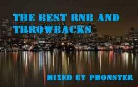 THE BEST RNB AND THROWBACKS